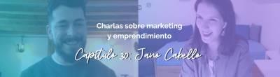 Jano Cabello: Claves de marca personal para emprendedores