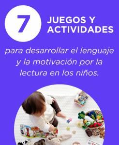 7 Juegos y actividades para desarrollar el lenguaje y la motivación por la lectura en los niños