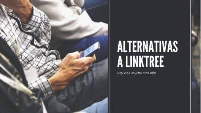 Alternativas a Linktree – Agrupadores de enlaces para Instagram