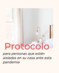 Protocolo para personas que estén aisladas en su casa ante esta pandemia