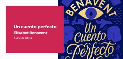 Reseña 'Un cuento perfecto' de Elísabet Benavent