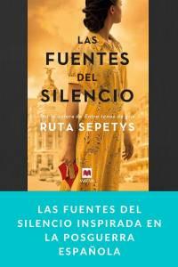 Las fuentes del silencio inspirada en la posguerra española - munduky