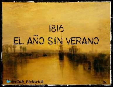 Letras Prestadas: 1816: El año sin verano