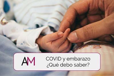 Coronavirus y embarazo, ¿qué debo saber?