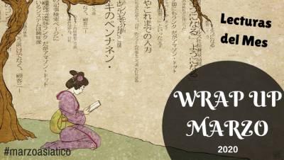 Resumen De Lecturas: Wrap Up Marzo 2020 (#Marzoasiatico)