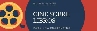 Películas sobre libros, escritores y literatura para una cuarentena