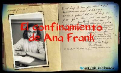 Letras Prestadas: El confinamiento de Ana Frank