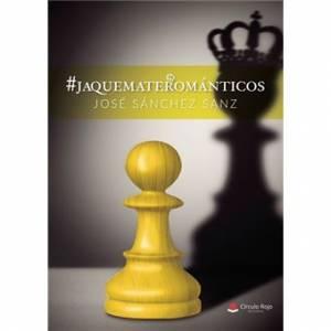 #Jaquematerománticos de José Sánchez Sanz