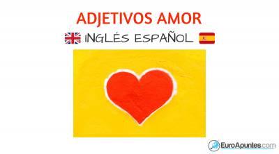 Adjetivos del amor en inglés y español