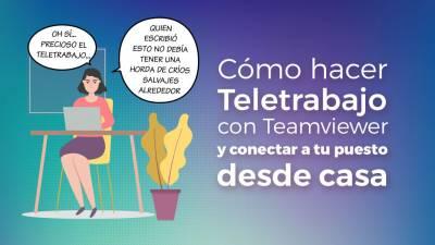 Cómo Hacer Teletrabajo con Teamviewer y Ordenador Remoto