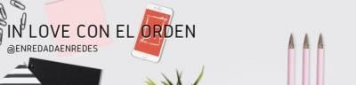 In love con el orden – Enredada en las redes