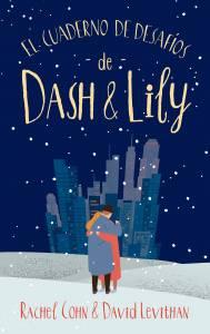 Reseña 'El cuaderno de desafíos de Dash & Lily'