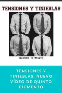 Tensiones y Tinieblas, nuevo vídeo de Quinto Elemento - munduky