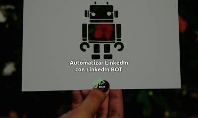Automatizar LinkedIn con LinkedIn BOT