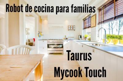 Robots de cocina: Taurus Mycook Touch