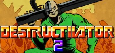 Indie Review: Destructivator 2