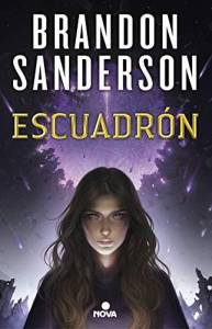 Escuadrón – Brandon Sanderson