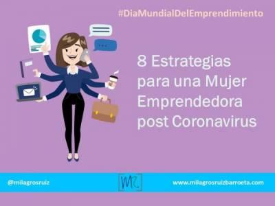 8 Estrategias para una Mujer Emprendedora post Coronavirus o COVID 19 - Milagros Ruiz Barroeta