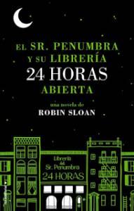 Frases memorables: El Sr. Penumbra y su librería 24 horas abierta