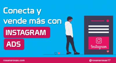 Conecta y Venda más con Instagram Ads