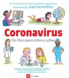 Coronavirus, de Elizabeth Jenner, Kate Wilson y Nia Roberts