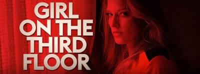 Hablamos sobre: La chica del tercer piso / Girl on the thrird floor (2019) - Pelisdterror. com