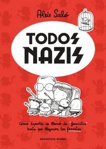 Todos nazis, de Aleix Saló