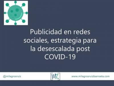 Publicidad en redes sociales, estrategia para la desescalada post COVID-19 - Milagros Ruiz Barroeta