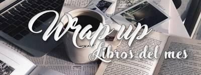 ¡Libros del mes! Wrap up - Abril 2020