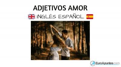 Los adjetivos del amor en inglés y español
