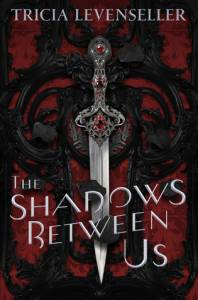 Reseña: The shadows between us - Tricia