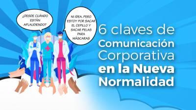 6 Claves de Comunicación Corporativa en la Nueva Normalidad