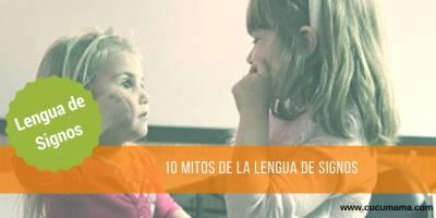 10 mitos de la lengua de signos y el babysigno
