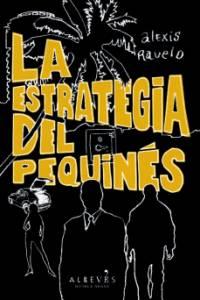 'La estrategia del pequinés' de Alexis Ravelo