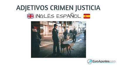 Adjetivos del crimen justicia en inglés
