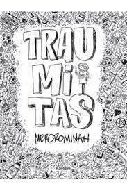 Traumitas, de Mercrominah