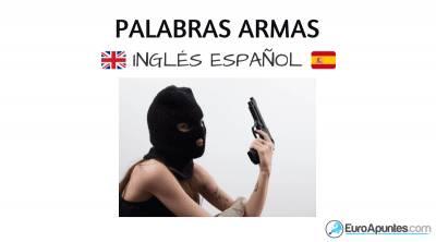 Vocabulario armas en inglés y traducción al español
