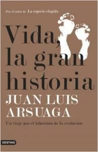 'Vida, la gran historia' de Juan Luis Arsuaga