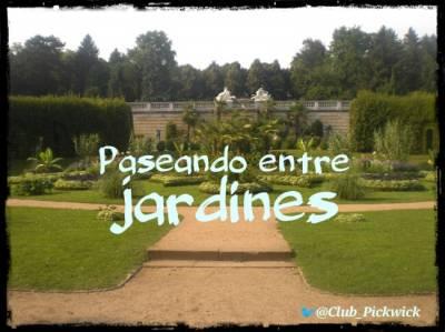 Letras Prestadas: Paseando entre jardines