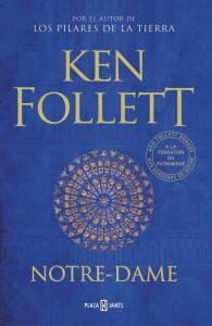 El homenaje de Ken Follet a su querida catedral de Notre-Dame
