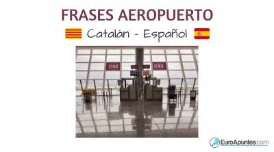 Algunas frases del aeropuerto en catalán español