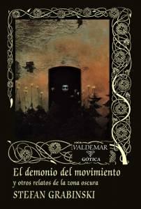 Ritual Román: El Demonio Del Movimiento (Stefan Grabinski - Valdemar)