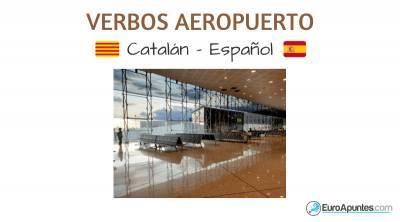 Catalán castellano verbos del aeropuerto