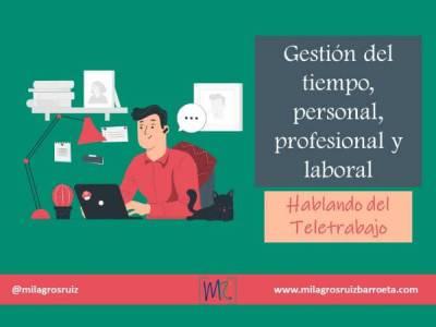 Gestion del tiempo, personal, profesional y laboral - Milagros Ruiz Barroeta