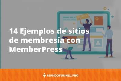 14 Ejemplos de sitios de membresía con MemberPress - Mundo Funnel