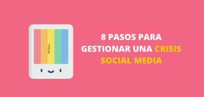 Cómo Manejar Una Crisis De Comunicación En Las Redes Sociales
