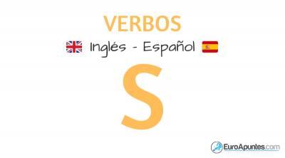 Los verbos con S en inglés y español