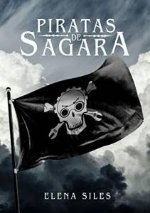 Reseña de 'Piratas de Sagara' de Elena Siles