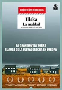 'Illska. La maldad' de Eiríkur Örn Norðdahl