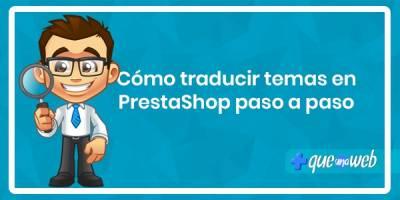 Cómo traducir temas en PrestaShop paso a paso